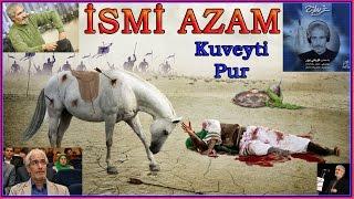 İSMİ AZAM - KUVEYTİ PUR