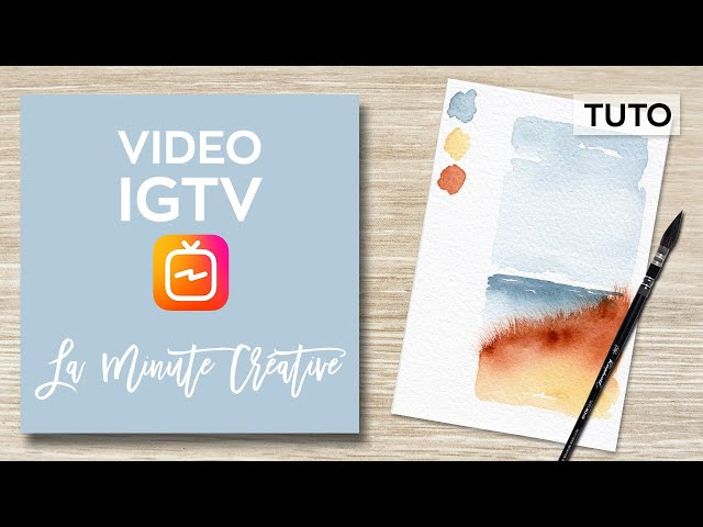 La MINUTE CREATIVE #4 Peindre l'océan à l'aquarelle (TUTO IGTV)