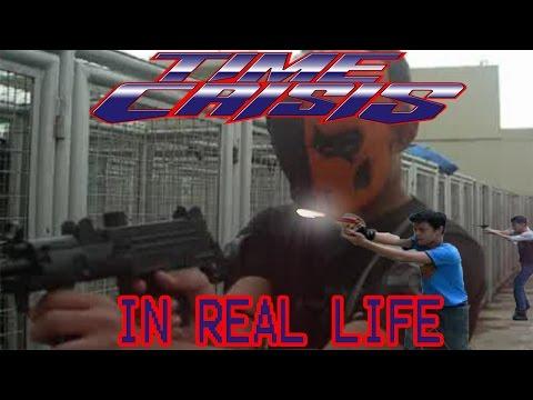 Time Crisis (Real Life)
