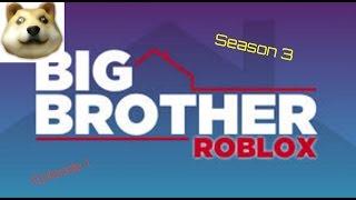 ROBLOX Big Brother Season 3 Episode 1: HoH, Nomination, PoV