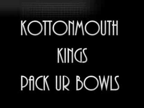 Kottonmouth Kings - Pack Ur Bowls