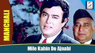 Mile Kahin Do Ajnabi - Kishore Kumar  - Leena Chandavarkar, Sanjeev Kumar