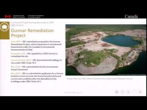Gunnar Remediation Project Hearing (2014/11/06) - CNSC Staff Presentation