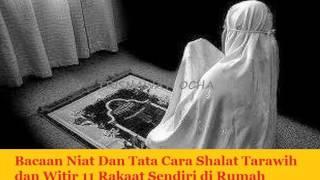 Download Video Bacaan Niat Dan Tata Cara Shalat Tarawih dan Witir 11 Rakaat Sendiri di Rumah MP3 3GP MP4