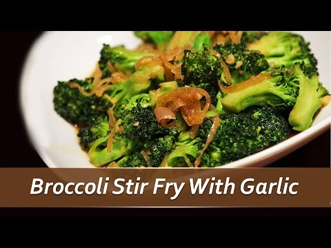 Broccoli Garlic Stirfry Recipe - Tasty Quick Dinner Recipes