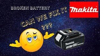 Repairing Makita BL1830 Battery