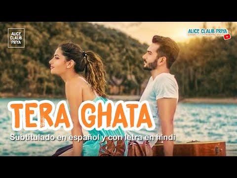 Download Lagu  Tera Ghata _ Gajendra Verma  Sub Español + s  HD Mp3 Free