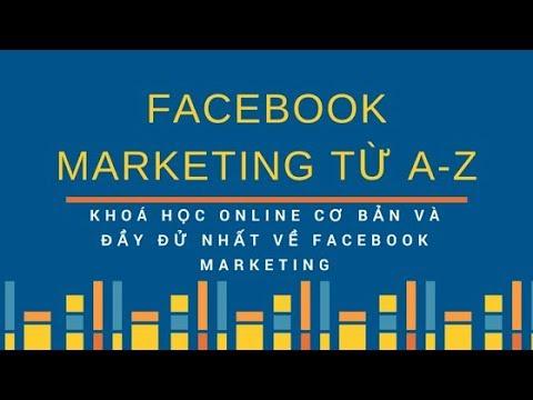 Facebook ADS Marketing 2019 Bài 16 Tối ưu quảng cáo Retarget với tùy biến Custom Audiences