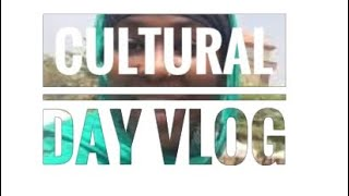 VLOG!!! NTIC's cultural day