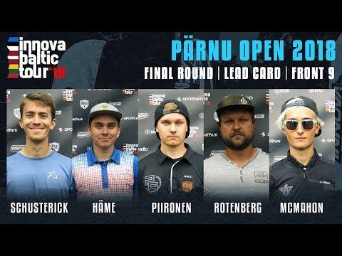 Innova Baltic Tour 2018: Pärnu Open Final Round, Front 9