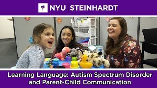 Learning Language: Autism Spectrum Disorder and Parent-Child Communication
