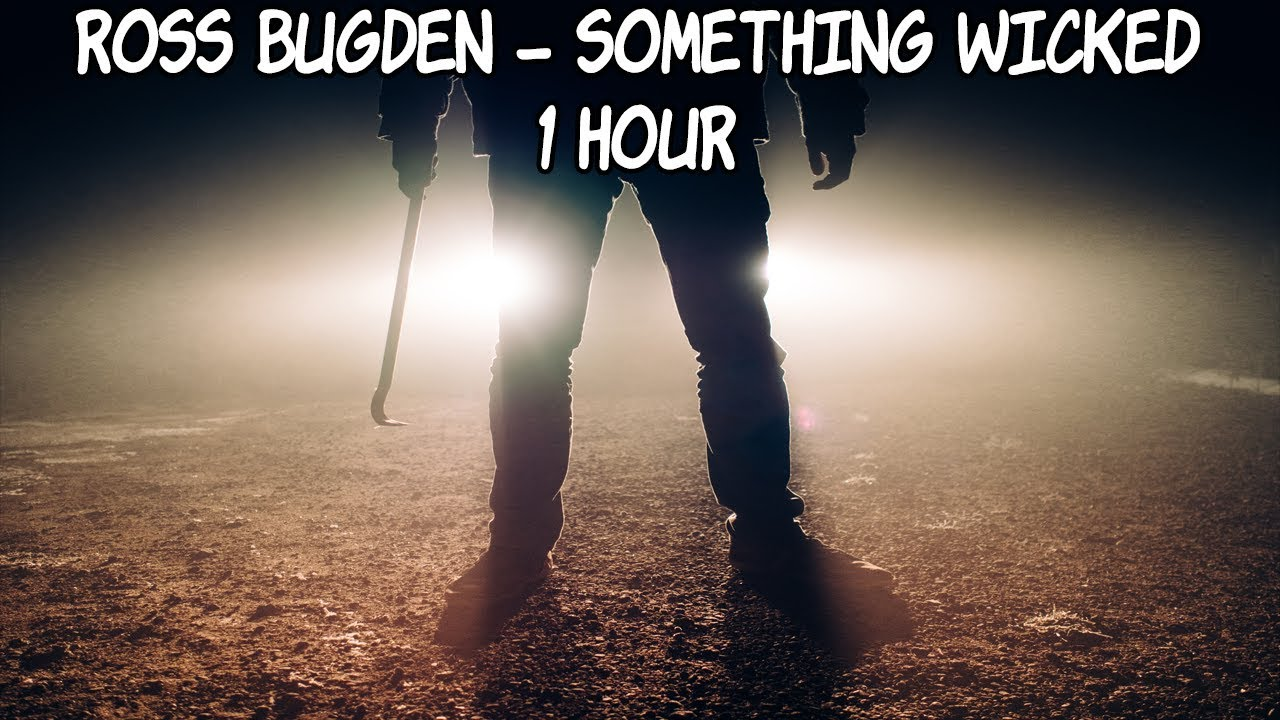 Download Ross Bugden - Something Wicked - [1 Hour] [No Copyright Epic Horror Trailer Music]