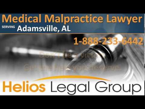 Adamsville Medical Malpractice Lawyer & Attorney - Alabama