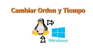 Cambiar orden y tiempo de arranque de Linux Fácil