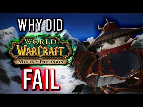 Why did Mists of Pandaria fail? [A World of Warcraft Discussion]