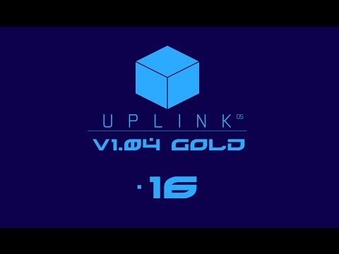 Tracing a Hacker / New Start - Uplink OS v 1.04(Mod for Uplink) - Let's Play Part 16
