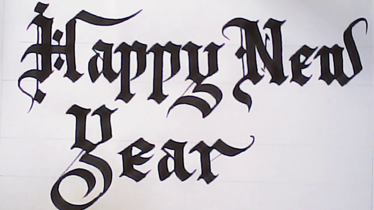 Very satisfying calligraphy   Happy new year greetings   gothic     Very satisfying calligraphy   Happy new year greetings   gothic letters