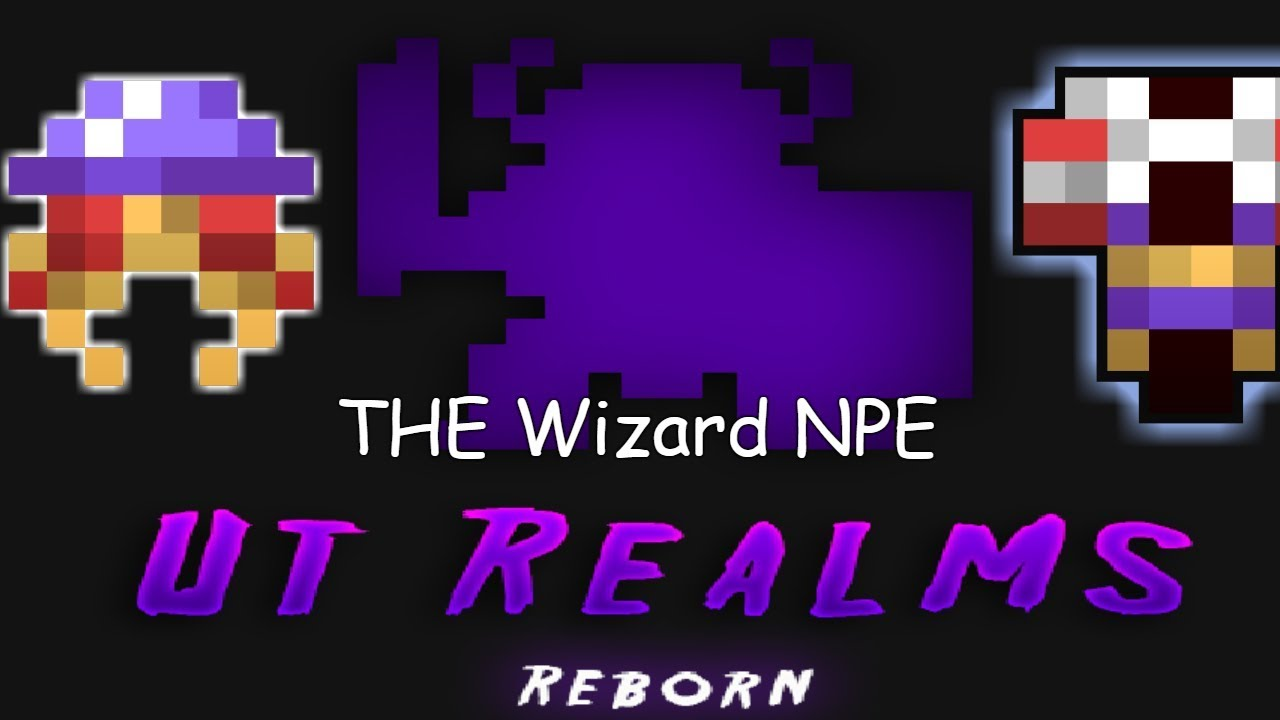 ROTMG Private Server ~ UT Realm ~ The Wizard NPE