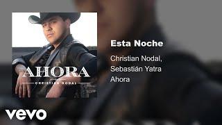 Christian Nodal, Sebastián Yatra - Esta Noche (Audio Oficial)