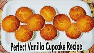 The Perfect Vanilla Cupcake Recipe | Vanilla Cupcakes | How to make Vanilla Cupcakes Recipe