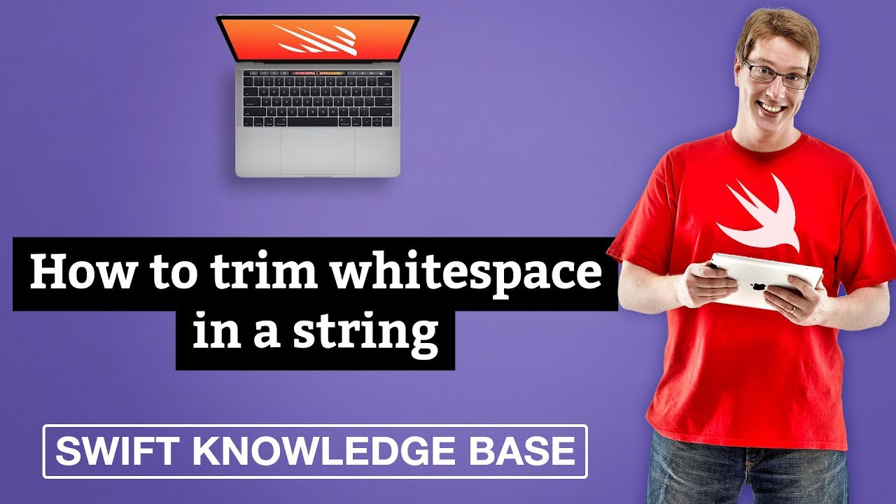 How to trim whitespace in a string - free Swift 5 0 example code and