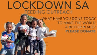 Lockdown SA Feeding Outreach - COVID-19 Lockdown 19/06/2020