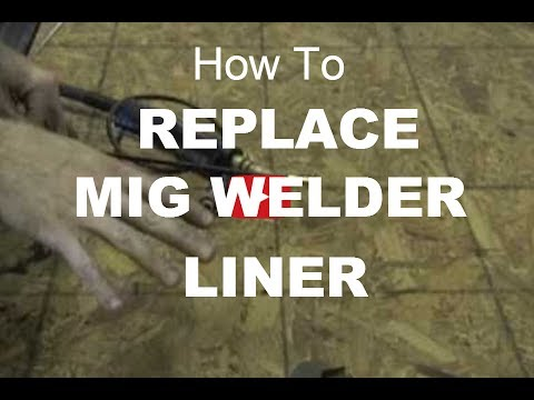 how to change the liner in a mig welder how to change the liner in a mig welder