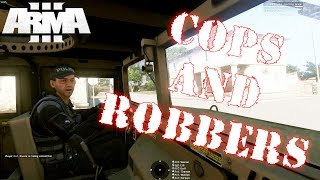 [29th ID] Cops and Robbers - Arma 3