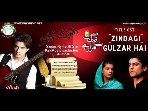 Audio: Zindagi Gulzar Hai 'OST' by Ali Zafar [PakMusic.Net]