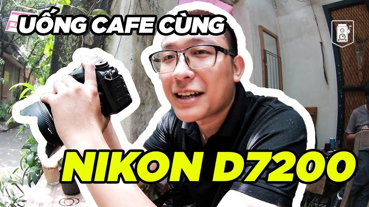 Nikon d7200 ✅ Quái vật Crop của nikon sẽ dành cho ai | Máy ảnh cũ Hà Nội