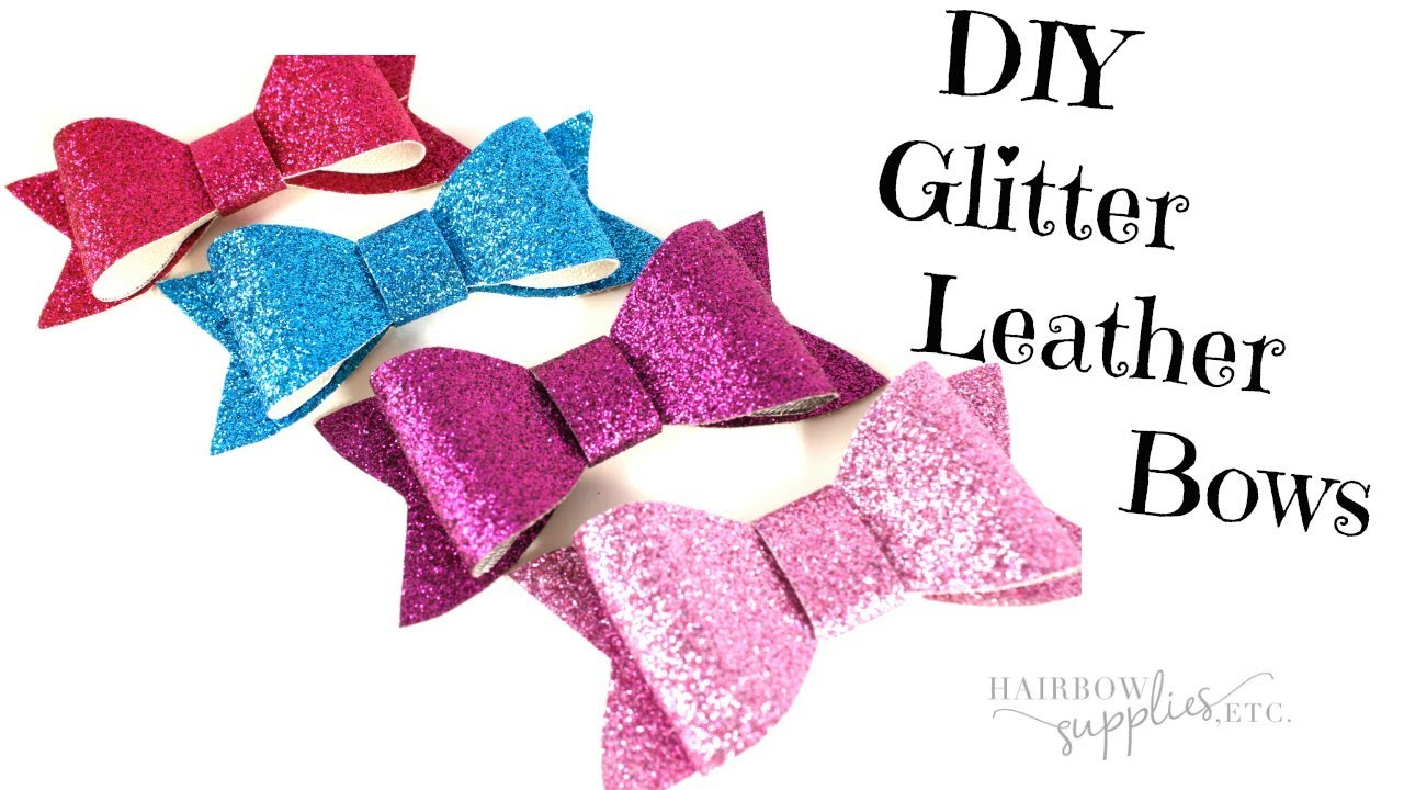 Diy Faux Leather Bow Tutorial How To Make A Glitter Hair Bow Diy Bows Hairbow Supplies Etc