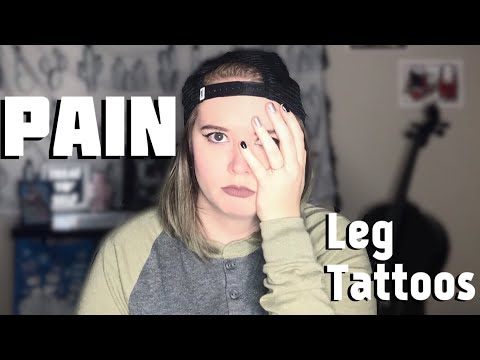 Rating The Pain Of My Leg Tattoos