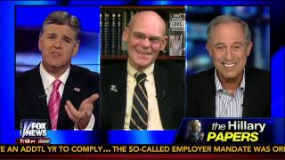 "Lanny Davis and James Carville discuss ""Hillary Papers"" with Hannity"