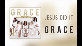 """Grace - """"Jesus Did It"""" #DexteritySounds #DreamGospel"""