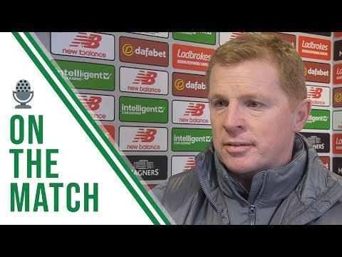 🎙️ Neil Lennon on the Match   Celtic 0-0 Aberdeen