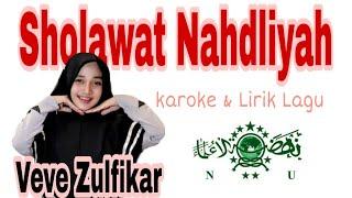 [4.69 MB] Sholawat Nahdliyah Veve Zulfikar (Karoke dan lirik)