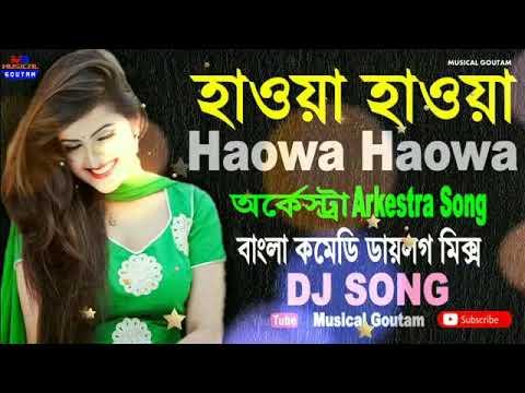 Hawa Hawa Arkestra Song   Comedy Dialogue Song   Exclusive Dj Song 2017