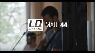 LD Systems MAUI 44 meets Joel Havea Trio