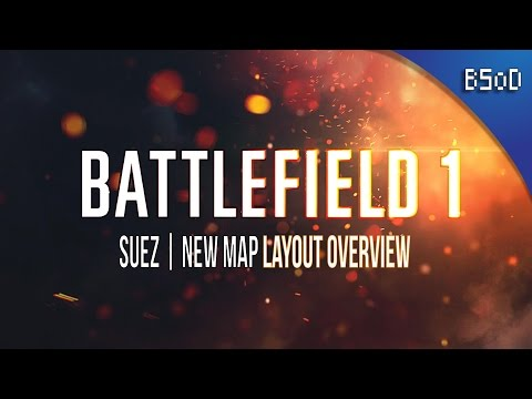 Battlefield 1 Update | New Suez Layout | Map Overview