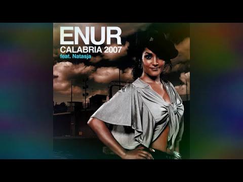 Enur ft. Natasja - Calabria 2007 INSTRUMENTAL