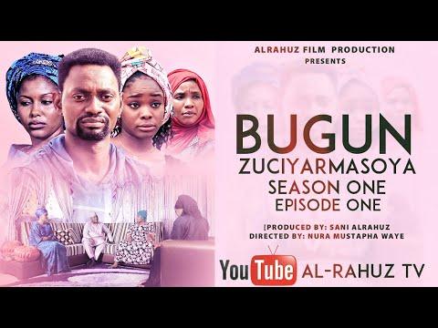 Download BUGUN ZUCIYAR MASOYA EPISODE 1