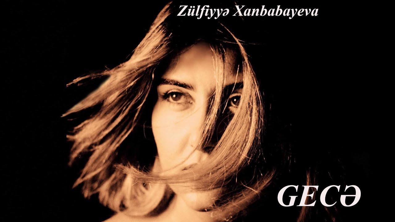 Zulfiyyə Xanbabayeva Darixmisam Youtube