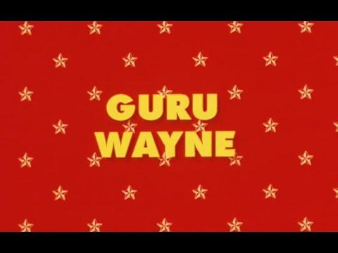 GURU WAYNE