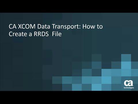 CA XCOM Data Transport: How to Create a RRDS File