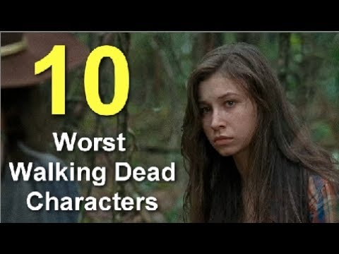 Top 10 Worst Walking Dead Characters
