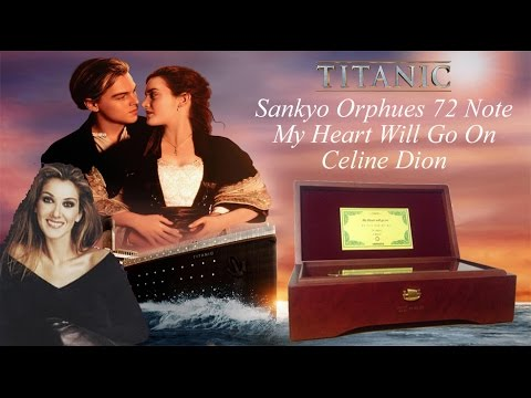 Sankyo Orpheus 72 Note Music Box : My Heart Will Go On - Celine Dion (3 parts)