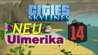 Neu Ulmerika [14] A Nuke A Day - Cities Skylines