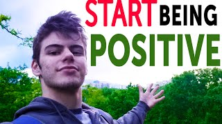 START Being Positive In Life! (Starting TODAY!) - Bozhidar Karailiev