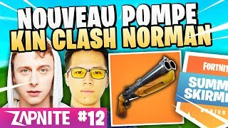 KINSTAAR CLASH NORMAN! NEW CHEAT PUMP! ZAP FORTNITE #12 (Feat LeBouseuh, Robi... )