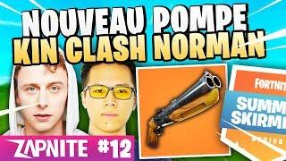 KINSTAAR CLASH NORMAN! NEW CHEAT PUMP! ZAP FORTNITE #12 (Feat LeBouseuh, Robi... )